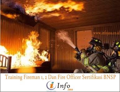 Training Fireman 1, 2 Dan Fire Officer Sertifikasi BNSP
