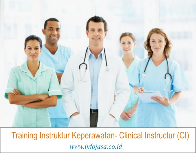 Training Instruktur Keperawatan- Clinical Instructur (CI)