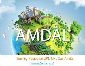 Training Pelaporan UKL-UPL Dan Amdal