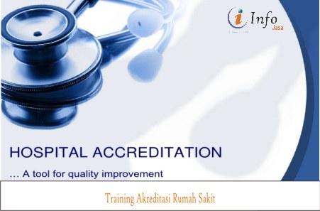 Training Akreditasi Rumah Sakit