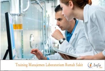 Training Manajemen Laboratorium Rumah Sakit