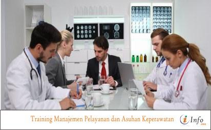 Training Manajemen Pelayanan dan Asuhan Keperawatan