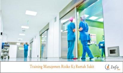 Training Manajemen Risiko K3 Rumah Sakit