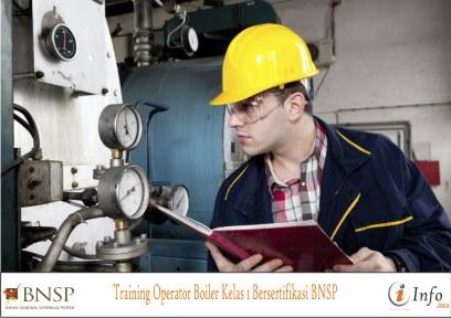 Training Operator Boiler Kelas 1 Bersertifikasi BNSP