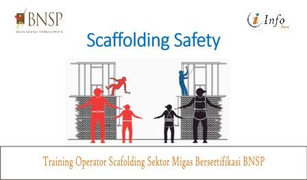 Training Operator Scafolding Sektor Migas Bersertifikasi BNSP