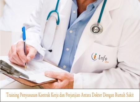 Training Penyusunan Kontrak Kerja dan Perjanjian Antara Dokter Dengan Rumah Sakit