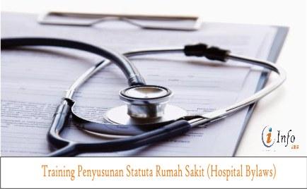 Training Penyusunan Statuta Rumah Sakit (Hospital Bylaws)