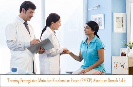 Training Peningkatan Mutu dan Keselamatan Pasien