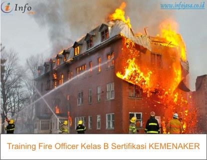 Training fire officer kelas B sertifikasi KEMENAKER